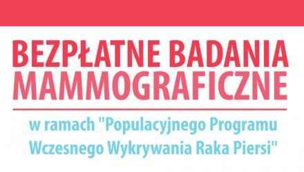 Bezpłatne badania mammograficzne już 13 sierpnia!
